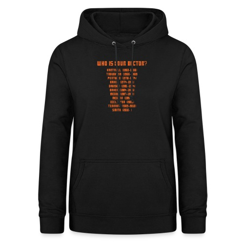 who is your doctor - Dame hoodie