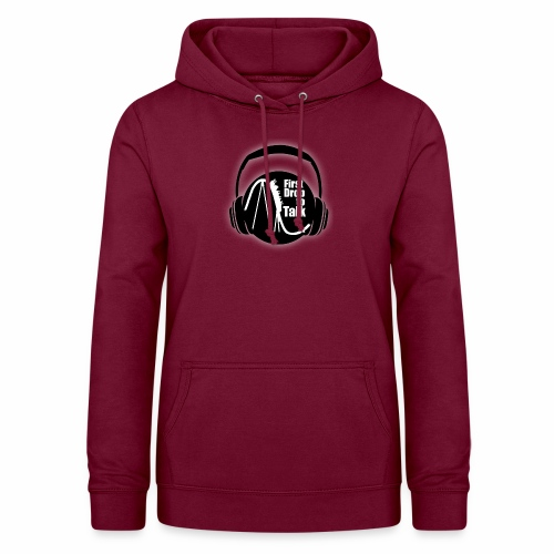 First Drop to Talk Logo - Frauen Hoodie