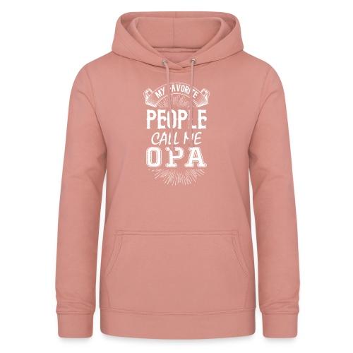 My Favorite People Call Me Opa - Women's Hoodie