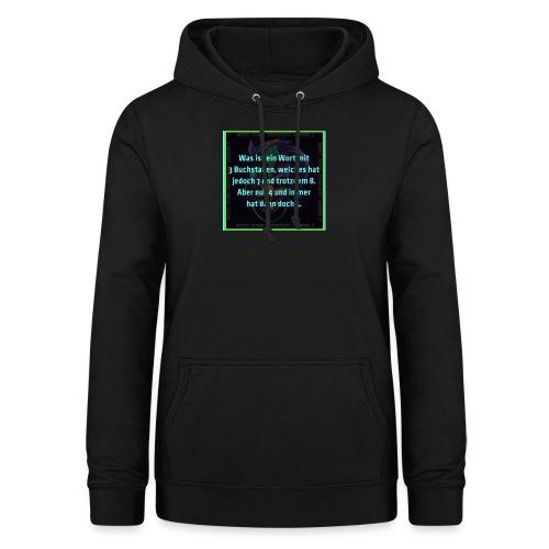 Sprüche Shirt - Frauen Hoodie