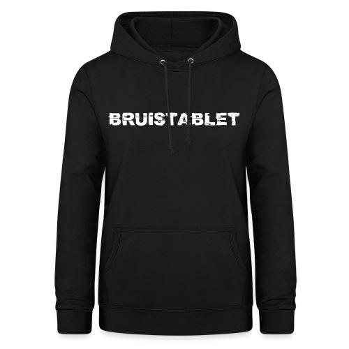 Bruistablet - Vrouwen hoodie
