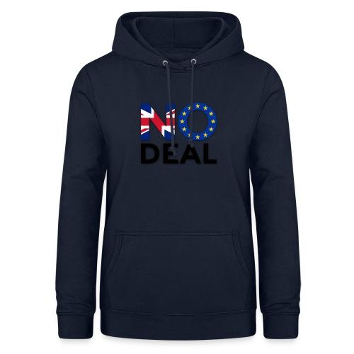 No Deal - Women's Hoodie