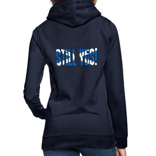 Still Yes - Women's Hoodie