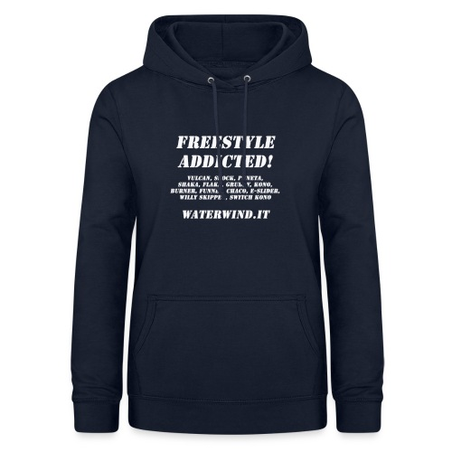 freestyle addicted - Women's Hoodie