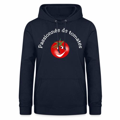Passionnée de tomates - Women's Hoodie