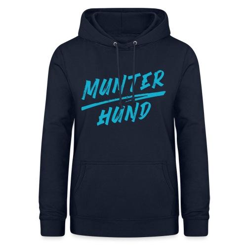 Munter Hund Logo Blue - Frauen Hoodie