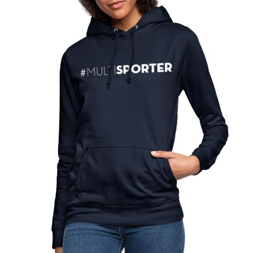 #MULTISPORTER wit - Vrouwen hoodie