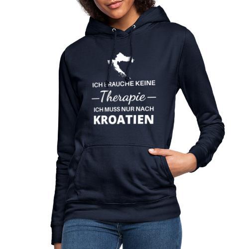 Ich muss nur nach Kroatien - Frauen Hoodie