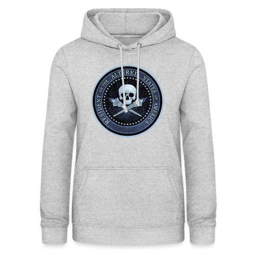 RESIDENT OF THE ALTERED STATES OF AMERICA. - Women's Hoodie