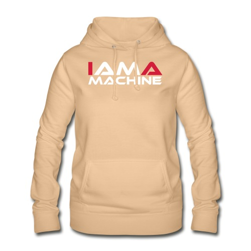 I am a Machine - Frauen Hoodie