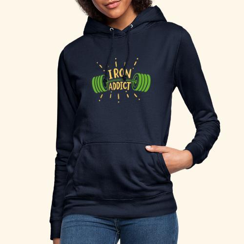 Langhantel Iron Addict Gym Shirt - Frauen Hoodie