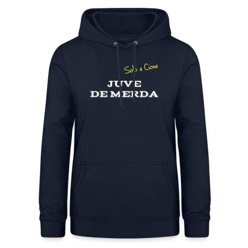 JUVE DE MERDA - Felpa con cappuccio da donna