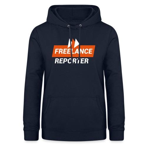Freelance Reporter - Felpa con cappuccio da donna