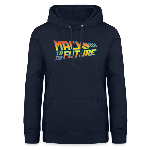 Mack to the future - Women's Hoodie