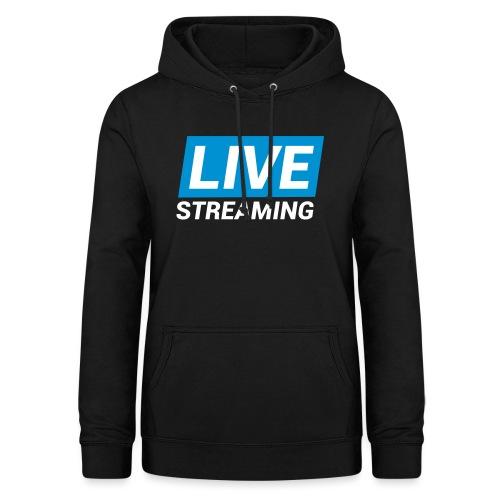 LIVE streaming - Felpa con cappuccio da donna