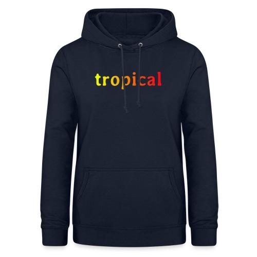 tropical - Frauen Hoodie