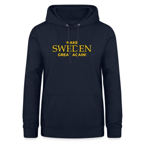 Make Sweden Great Again! - Luvtröja dam