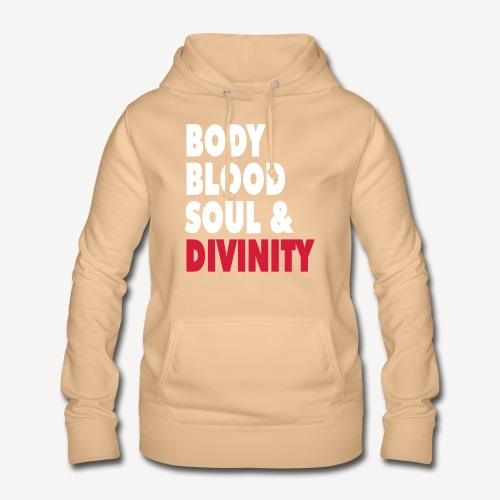 BODY BLOOD SOUL AND DIVINITY - Women's Hoodie