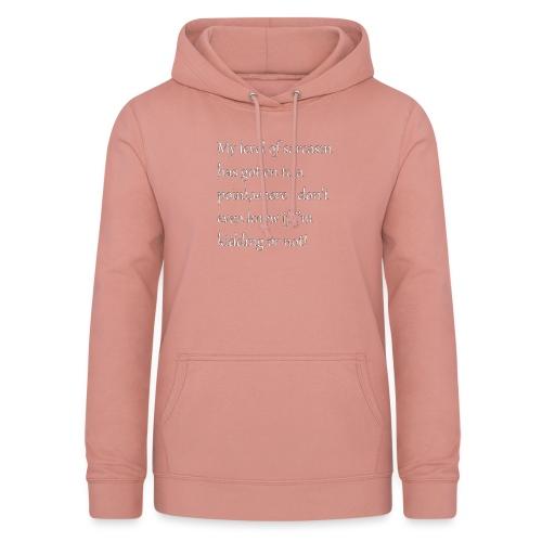 Sarcasm - Vrouwen hoodie