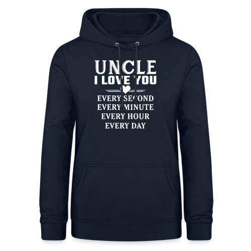 I Love You Uncle - Women's Hoodie