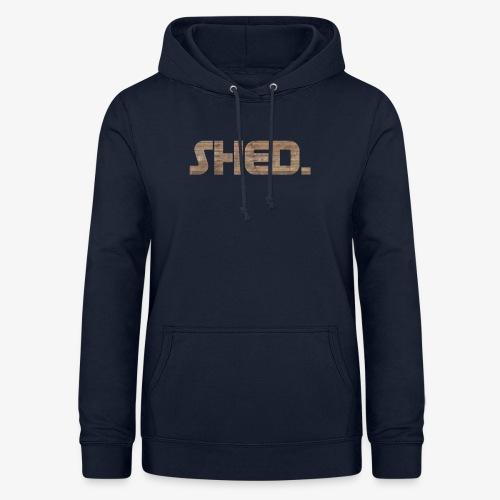 Shed. - Women's Hoodie