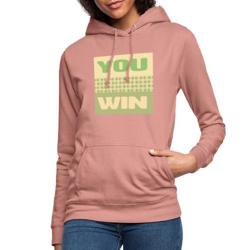 you win 12 - Women's Hoodie