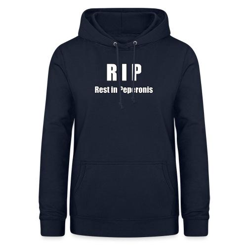 RIP Rest in Peperonis - Frauen Hoodie