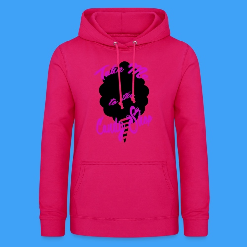 Take Me To The Candy Shop - Vrouwen hoodie