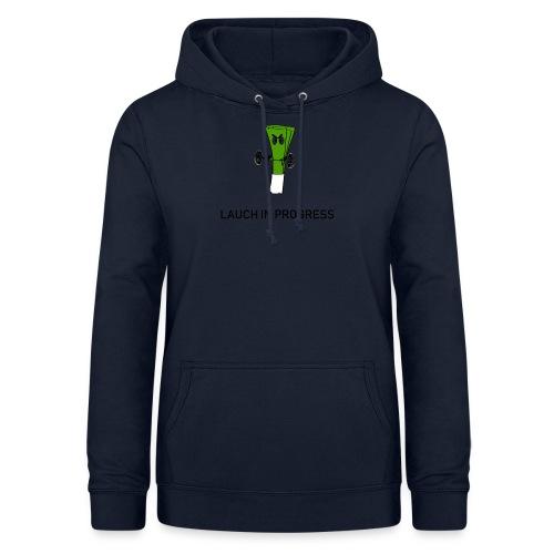 Lauch in Progress T-Shirt Design - Frauen Hoodie