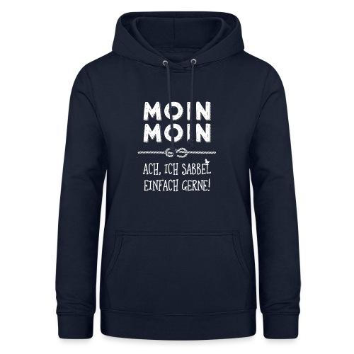 Moin - plattdeutscher norddeutscher Spruch - Frauen Hoodie