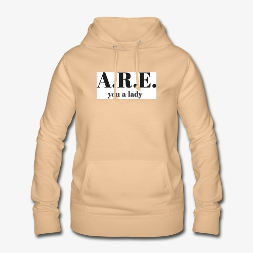 ARE you a lady - Women's Hoodie