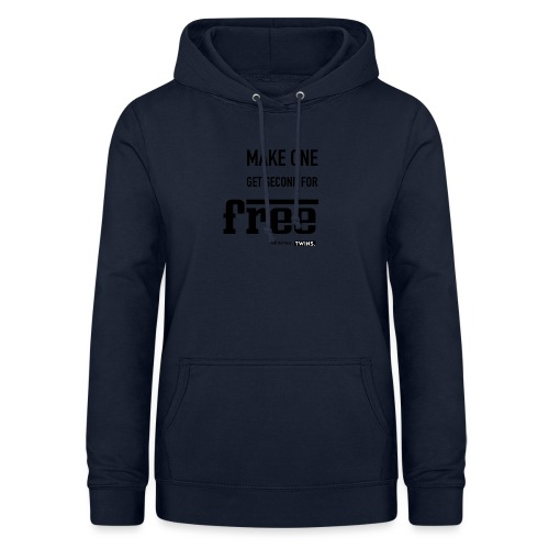 TWINS. make one get second for free - Frauen Hoodie