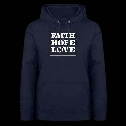 FAITH HOPE LOVE / FE ESPERANZA AMOR - Sudadera con capucha para mujer