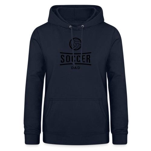 soccer dad - Sweat à capuche Femme