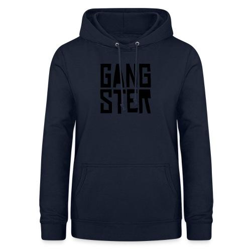 GANGSTER - Sudadera con capucha para mujer