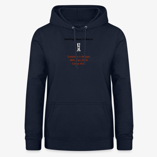 Getting Messi in Barca Super League Champions on T - Women's Hoodie