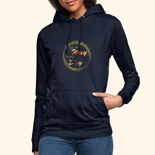 its my day weddingcontest - Women's Hoodie