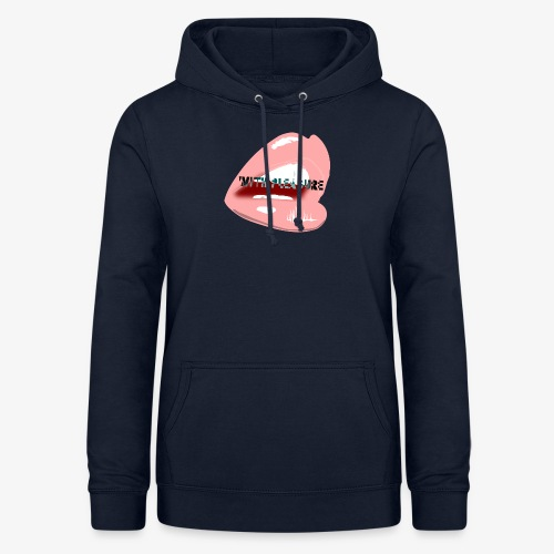 With Pleasure Mouth Logo - Women's Hoodie