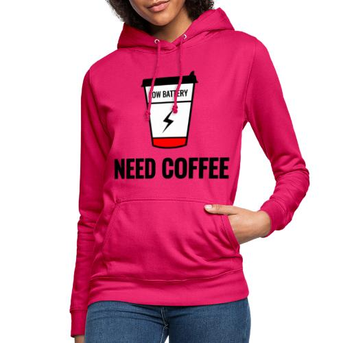 need coffee - Naisten huppari