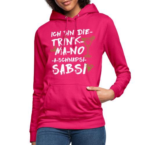 no schnapsi sabsi - Frauen Hoodie