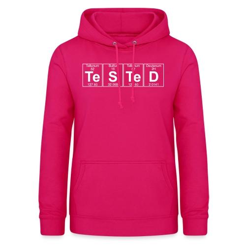 Te-S-Te-D (tested) (small) - Women's Hoodie
