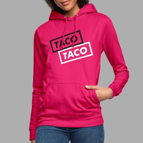 TacoTaco - Dame hoodie