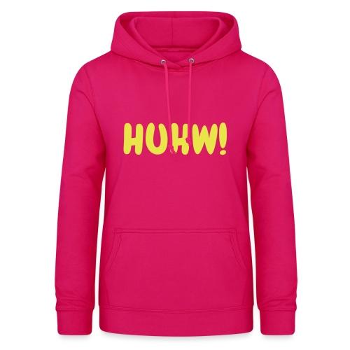 HUHW! Zckrfrk - Frauen Hoodie