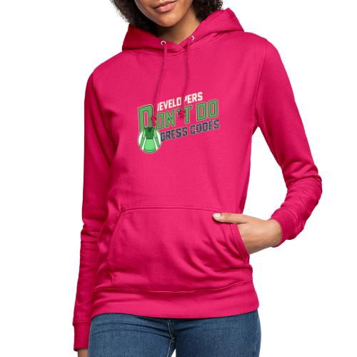 Developers don't do dress codes - Women's Hoodie
