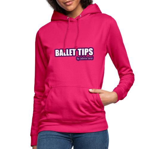 ballet tips - Sudadera con capucha para mujer