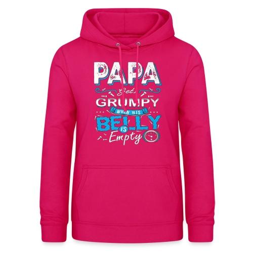 PAPA GETS GRUMPY... - Felpa con cappuccio da donna
