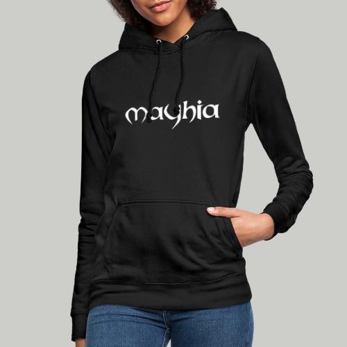 mayhia, die Marke einer Philosophie. - Frauen Hoodie