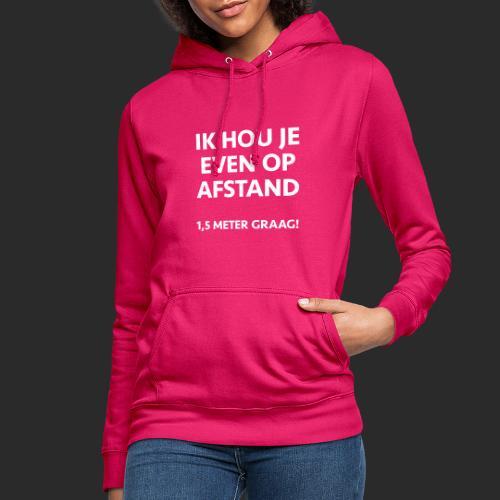 CORONA AFSTAND - Vrouwen hoodie