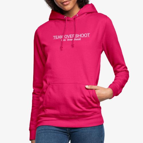 Team overshot schrift - Frauen Hoodie