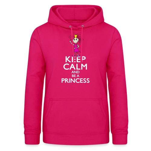 Keep calm an be a princess - Frauen Hoodie